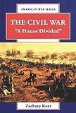The Civil War, Zachary Kent, 0894905228