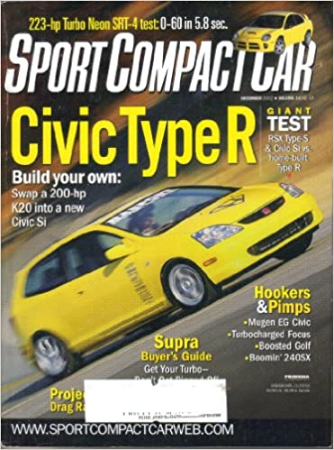 High Quality Sport Compact Car Magazine, Vol. 14, No. 12 (December, 2002) (ISSN:  1062 9629): Scott Oldham: Amazon.com: Books