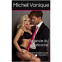 L'agence du capricorne: Votre mission si vous l'acceptez... (French Edition)