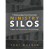 7 Warning Signs Your Church Has Ministry Silos: Triggers and Symptoms of a Divided House