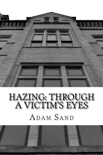 Hazing: Through A Victim's Eyes