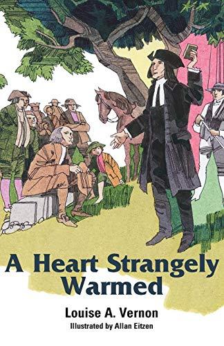 Heart Strangely Warmed (Louise A. Vernon) VERNON LOUISE