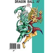 Dragon Ball AF Volume 10