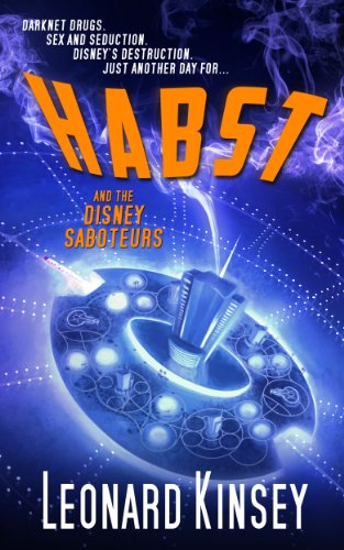 Amazon habst and the disney saboteurs ebook leonard kinsey habst and the disney saboteurs by kinsey leonard fandeluxe Image collections