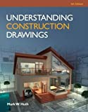 Understanding Construction Drawings 6th Edition