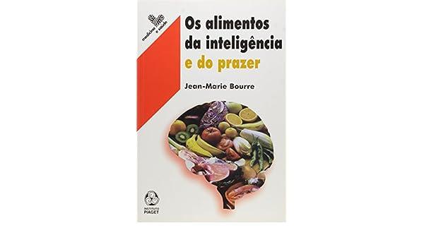 Os Alimentos da Inteligência e do Prazer: Jean - Marie ...