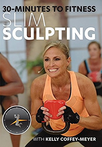 30 Minutes to Fitness: Slim Sculpting with Kelly Coffey-Meyer