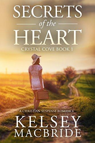 Secrets of the Heart: A Christian Suspense Romance Novel (The Crystal Cove Series Book 1)