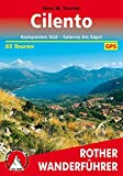 Cilento: Kampanien Süd, Salerno bis Sapri. 50 Touren