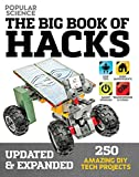 The Big Book of Hacks (Popular Science) - Revised Edition: 264 Amazing DIY Tech Projects (1)