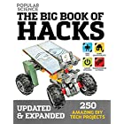 The Big Book of Hacks (Popular Science) – Revised Edition: Amazing DIY Tech Projects 264