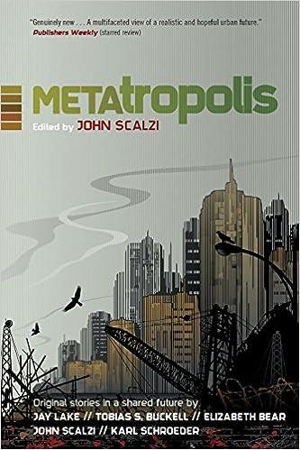 Metatropolis Original Science Fiction Stories In A Shared Future