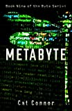 Metabyte (Byte series Book 9)
