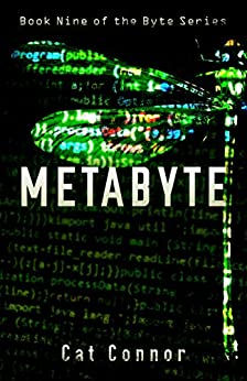 Metabyte (Byte series Book 9) by [Connor, Cat]