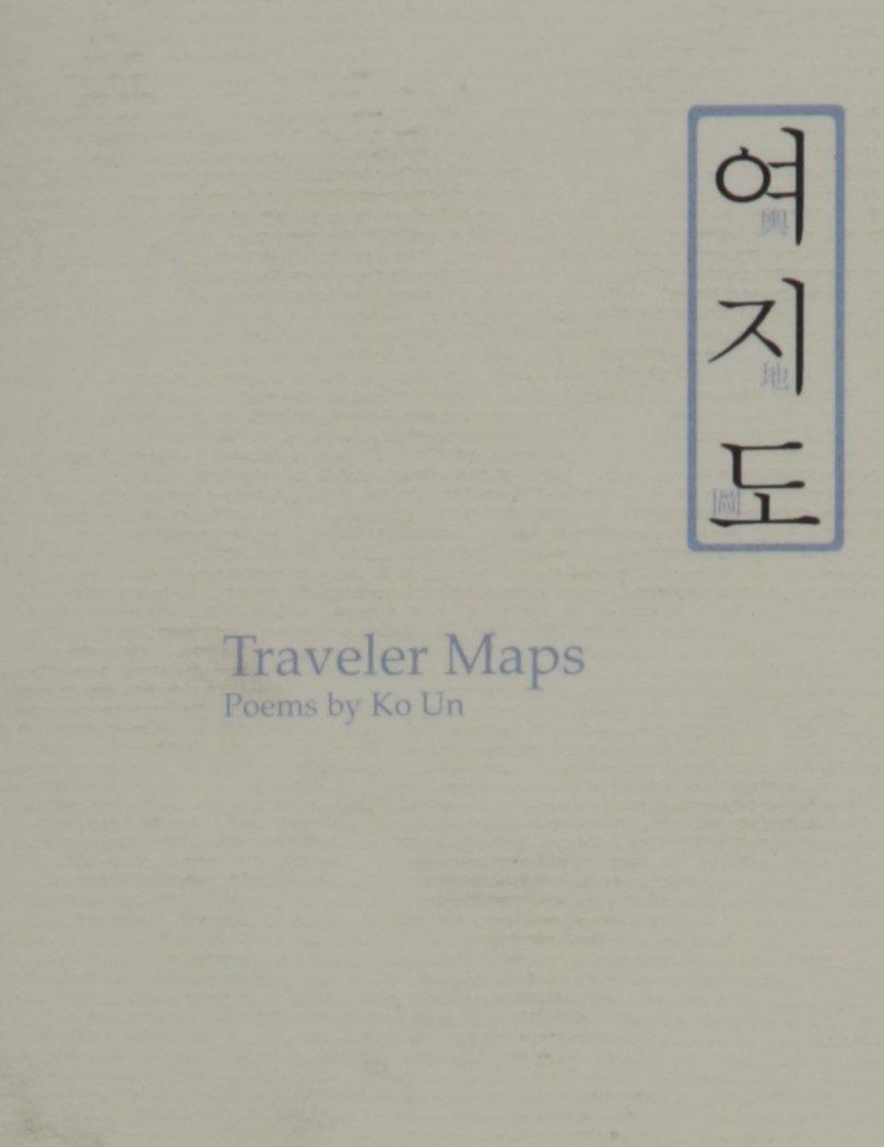 Traveler Maps: Poems By Ko Un PDF