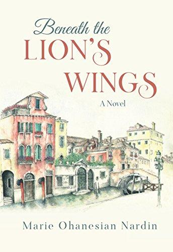 Lion Wings - Beneath the Lion's Wings: A Novel