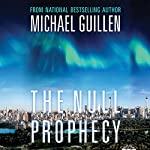 The Null Prophecy | Michael Guillen