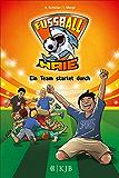 Fußball-Haie 03: Ein Team startet durch (German Edition)