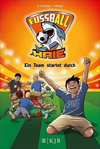 Fußball-Haie 03: Ein Team startet durch