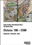 Ostsee 700-2000: Gesellschaft, Wirtschaft, Kultur (Edition Weltregionen)