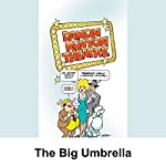 Damon Runyon Theater: The Big Umbrella   Damon Runyon