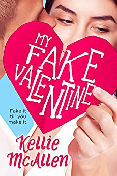 My Fake Valentine (Holiday High Series Book 1) by [McAllen, Kellie]