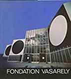 img - for Fondation Vasarely book / textbook / text book
