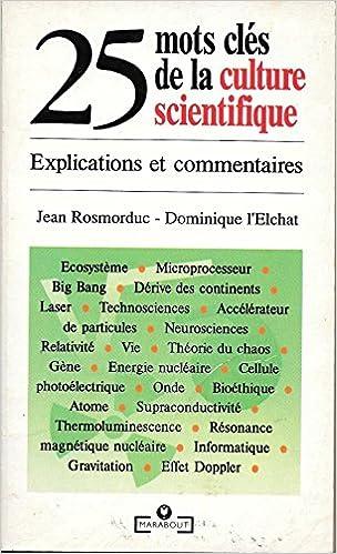 En ligne 25 MOTS CLES DE LA CULTURE SCIENTIFIQUE. Explications et commentaires pdf ebook
