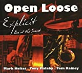 Open Loose-Explicit-Live at the Sunset