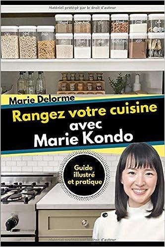 Rangez Votre Cuisine Avec Marie Kondo Guide Amazon Fr