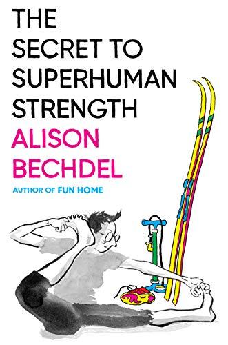 Book Cover: The Secret to Superhuman Strength