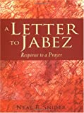 A Letter to Jabez, Neal E. Snider, 0806646470
