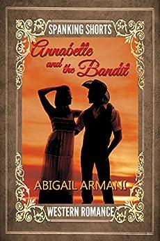 Annabelle and the Bandit (English Edition) de [Armani, Abigail]