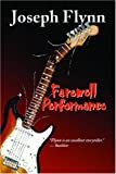 Farewell Performance, Joseph Flynn, 0976417030