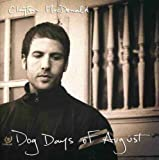 Dog Days Of August by Unknown (2008-05-06)