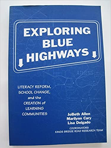 Book Exploring Blue Highways: Literacy Reform, School Change, and the Creation of Learning Communities (Language and Literacy Series) by Allen Jobeth Cary Marilynn Delgado Lisa (1996-01-01)