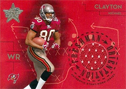 - Michael Clayton player worn jersey patch football card (Tampa Bay Buccaneers) 2004 Leaf Rookies & Stars #FO12
