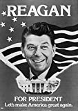 Ronald Reagan (1911-2004) N40Th President Of The United States ReaganS Official Campaign Poster For The Presidential Election Of 1980 Poster Print by (18 x 24)