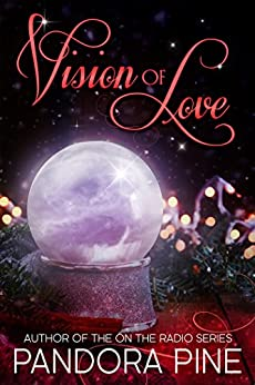 Vision Of Love (Cold Case Psychic Book 0) by [Pine, Pandora]