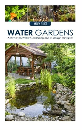 Book Water Gardens: A Primer on Water Gardening and Its Design Principles