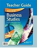 AQA GCSE Business Studies: Teacher Guide