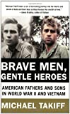 Brave Men, Gentle Heroes, Michael Takiff, 0060935774