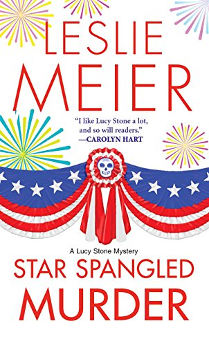 (Star Spangled Murder (A Lucy Stone Mystery Series Book 11))