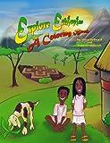 Explore Ethiopia - A Coloring Book