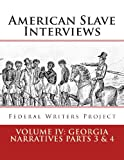 American Slave Interviews - Volume IV: Georgia Narratives Parts 3 And 4, Federal Writers' Project Staff, 1478375221