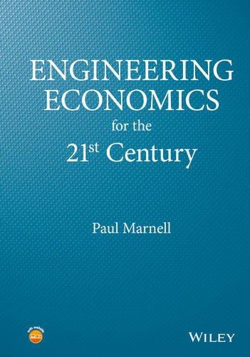 Engineering Economics for the 21st Century