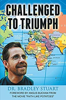 Challenged to Triumph by [Stuart, Dr. Bradley]