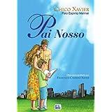 Pai Nosso (Portuguese Edition)