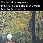 The Secret Passageway | Richard Dodd