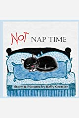 Not Nap Time Paperback